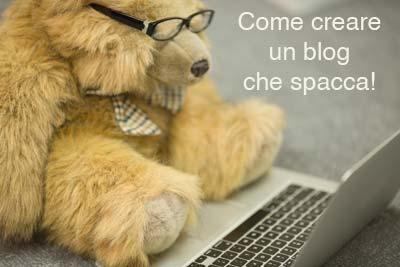 Creare un blog che spacca